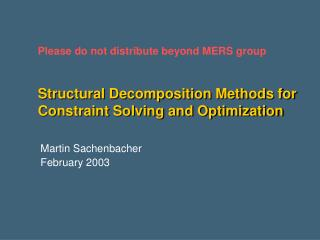 Structural Decomposition Methods for Constraint Solving and Optimization