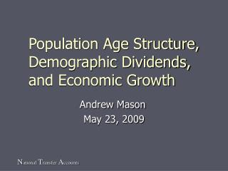 Population Age Structure, Demographic Dividends, and Economic Growth