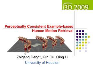 Perceptually Consistent Example-based Human Motion Retrieval