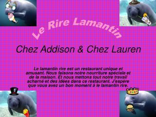Chez Addison & Chez Lauren