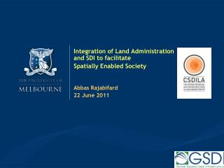 Integration of Land Administration and SDI to facilitate  Spatially Enabled Society