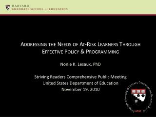 Addressing the Needs of At-Risk Learners Through Effective Policy & Programming