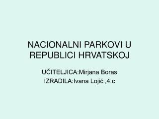 NACIONALNI PARKOVI U REPUBLICI HRVATSKOJ