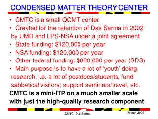 CONDENSED MATTER THEORY CENTER