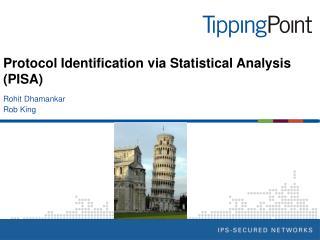 Protocol Identification via Statistical Analysis (PISA)