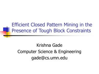 Efficient Closed Pattern Mining in the Presence of Tough Block Constraints