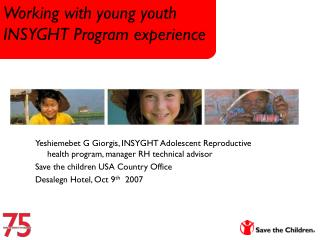 Working with young youth  INSYGHT Program experience