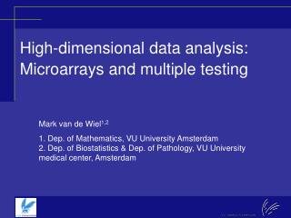 High-dimensional data analysis: Microarrays and multiple testing