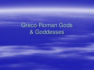 Greco-Roman Gods & Goddesses