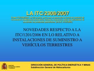 DIRECCIÓN GENERAL DE POLÍTICA ENERGÉTICA Y MINAS Subdirección General de Hidrocarburos