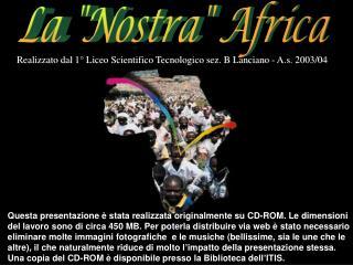 "La ""Nostra"" Africa"