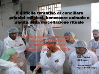 """""""La globalizzazione, aspetti sanitari e socio-culturali derivanti:  la macellazione rituale  """""""