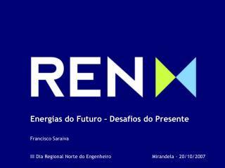 Energias Renováveis e Eficiência Energética Seminário APE 05 /06/2007
