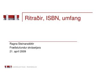 Ritraðir, ISBN, umfang