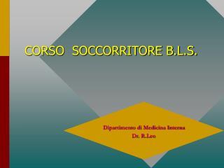 CORSO  SOCCORRITORE B.L.S.