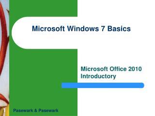 Microsoft Windows 7 Basics