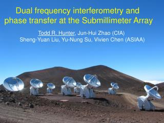 Dual frequency interferometry and  phase transfer at the Submillimeter Array