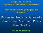 King Saud University Departments of Electrical Engineering  Senior Capstone Design Request for Proposal