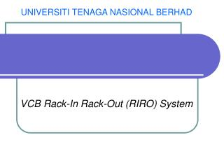 VCB Rack-In Rack-Out (RIRO) System