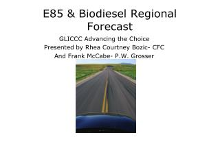 E85 & Biodiesel Regional Forecast