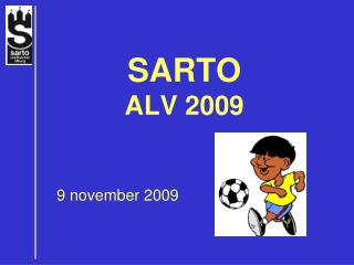SARTO ALV 2009