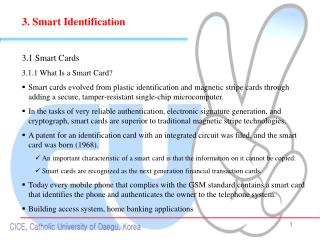3. Smart Identification 3.1 Smart Cards 3.1.1 What Is a Smart Card?