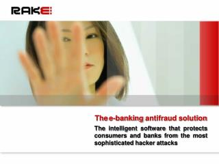 The e-banking  antifraud solution