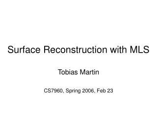 Surface Reconstruction with MLS