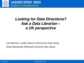 Looking for Data Directions?            Ask a Data Librarian –  a UK perspective