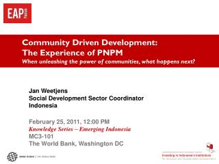 Community Driven Development:  The Experience of PNPM