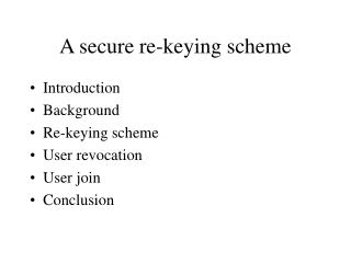 A secure re-keying scheme