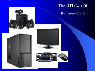 The RITC-1000