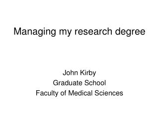 Managing my research degree