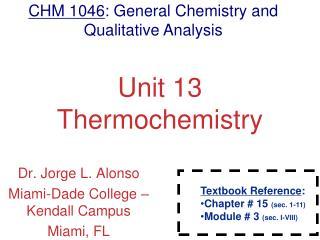 Unit 13 Thermochemistry