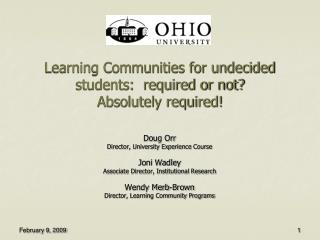 Learning Communities for undecided students:  required or not?   Absolutely required!
