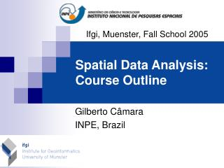 Spatial Data Analysis: Course Outline