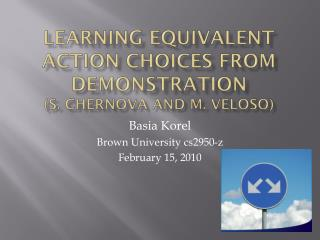 Learning Equivalent Action Choices from Demonstration (S.  Chernova  and M.  Veloso )