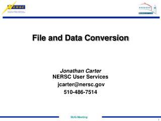 File and Data Conversion