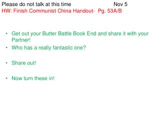 Get out your Butter Battle Book End and share it with your Partner!