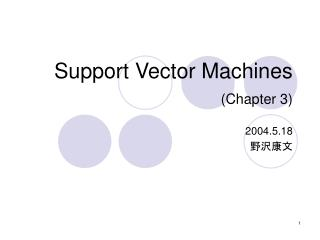 Support Vector Machines (Chapter 3)