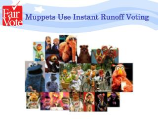 Muppets Use Instant Runoff Voting