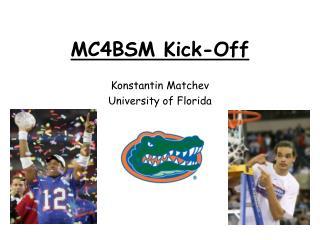 MC4BSM Kick-Off