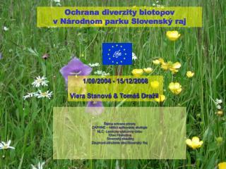 Ochrana diverzity biotopov  v Národnom parku  Slovenský  r aj