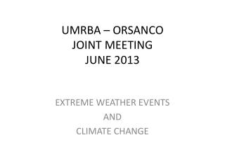UMRBA – ORSANCO  JOINT MEETING JUNE 2013