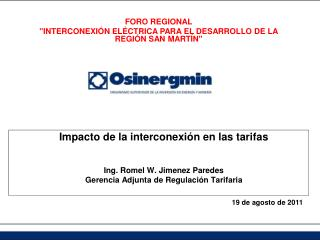 Impacto de la interconexión en las tarifas  Ing. Romel W. Jimenez Paredes
