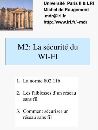 M2: La sécurité du  WI-FI