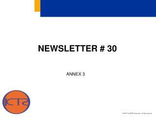 NEWSLETTER # 30