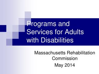 Programs and Services for Adults with Disabilities