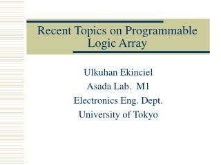 Recent Topics on  Programmable  Logic Array