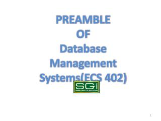 PREAMBLE  OF Database Management Systems(ECS 402)